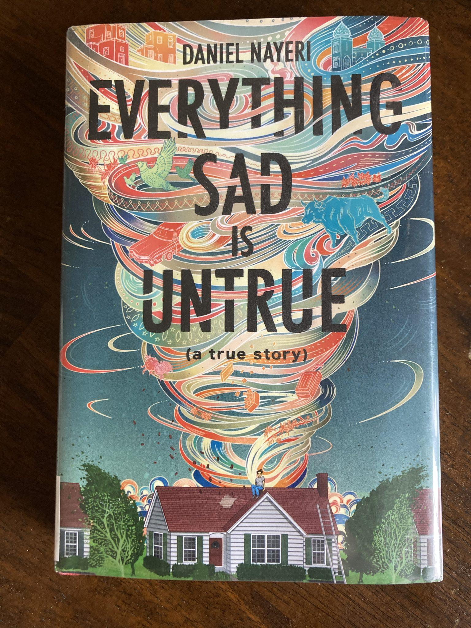 Book Cover: Everything Sad is Untrue